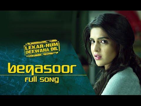 Beqasoor (Video Song) | Lekar Hum Deewana Dil | Armaan Jain & Deeksha Seth