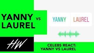 Celebs React to LAUREL VS YANNY
