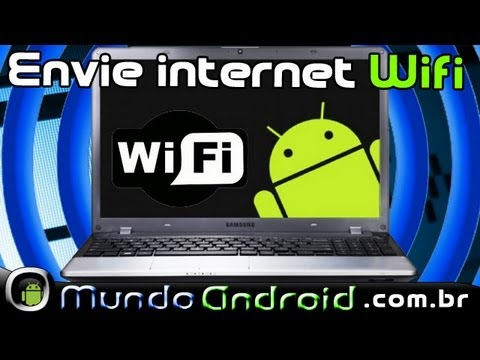 Aplicativo Legal: Como enviar internet sem fio(wifi) do pc para o Android.