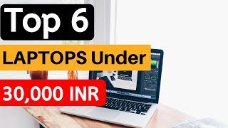 Best Top 6 Laptops Under 30000 Rs in India (Latest) Gaming, Students, Office Use