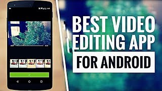 BEST Video Editing App   How to Edit Your Youtube Video