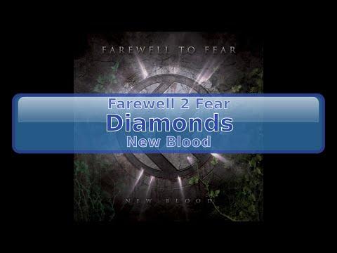 Farewell 2 Fear - Diamonds