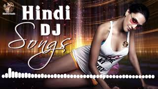 Hindi DJ Remix Songs 2019 - New Bollywood Nonstop Mashup Songs 2019 - 90s Dance Hit Hind Party Song
