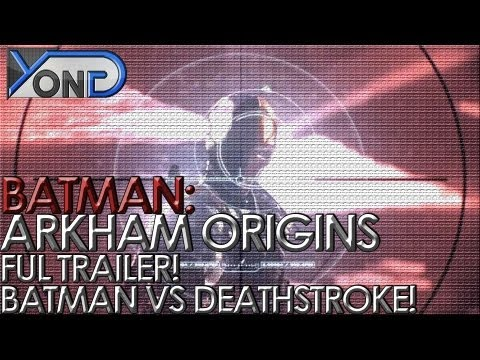 Batman: Arkham Origins - Full Trailer! Batman vs Deathstroke! Deadshot Unveiled!