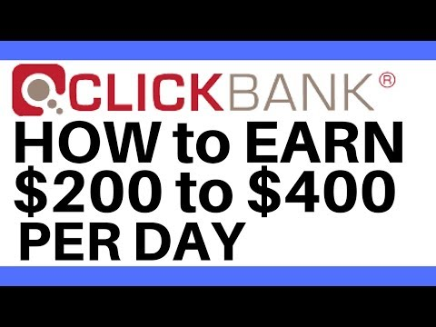 Clickbank For Beginners   How to make $400 per day with Clickbank