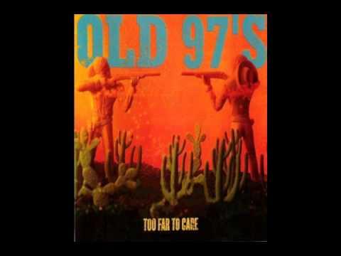 Old 97s - Melt Show
