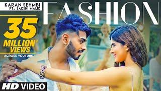 Fashion Karan Sehmbi Ft Sakshi Malik Full Song Rox A Kavvy Riyaaz Latest Songs 2018