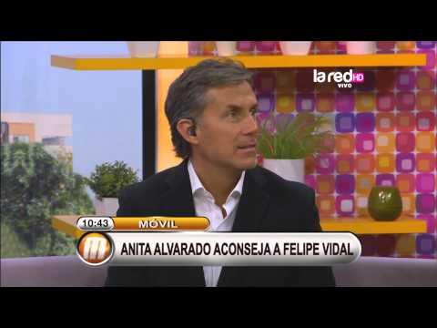 Anita Alvarado aconseja a Felipe Vidal