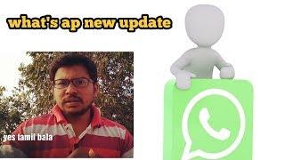 Whatsapp new update 2019 | yes tamil bala
