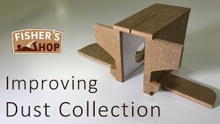 Shop Work: Improving Dust Collection