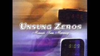 Watch Unsung Zeros Always It Will Be The Same video