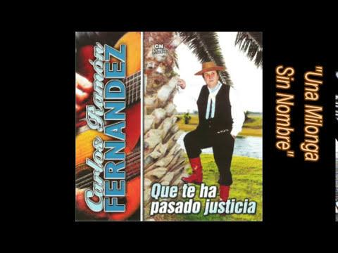 Carlos Ramón Fernandez - Una Milonga Sin Nombre
