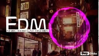 Top 5 EDM Mới Nhất|EDM Gây Nghiện Hay Nhất