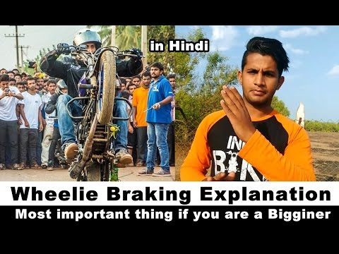 How Important Rear Brake For Wheelie - Braking Explanation in Hindi