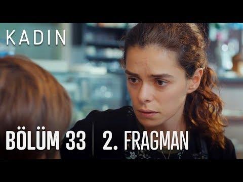 Kadın 33. Bölüm 2. Fragman (Yeni Sezon 2 Ekim Salı)