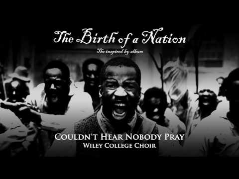 download lagu Wiley College Choir - Couldn't Hear Nobody Pray From The Birth Of A Nation: The Inspired By Album gratis