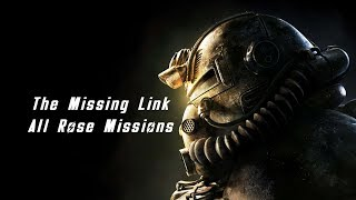 Fallout 76 - The Missing Link All Missions - Xbox One X - All Rose Missions