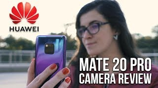 Huawei Mate 20 Pro Camera Review - Better than Huawei P20 Pro ?!