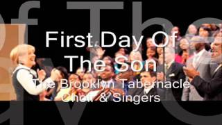First Day Of The Son | Brooklyn Tabernacle Choir