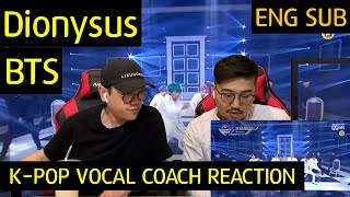 K-pop Vocal Coach reacts to Dionysus - BTS