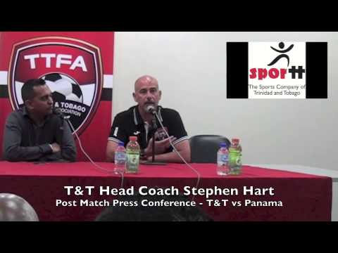 Stephen Hart at Post Match Press Conference - T&T vs Panama