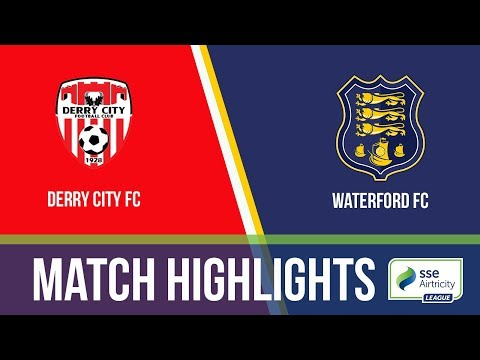 GW3: Derry City 3-2 Waterford