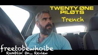 twenty one pilots - Trench (Album Review)