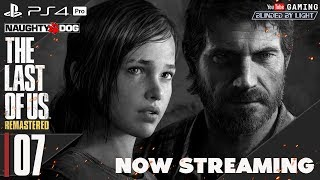 The Last of Us | LIVE STREAM 07 (HARD)