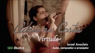 Download Lagu Adriana Costa - Virtude Gratis STAFABAND