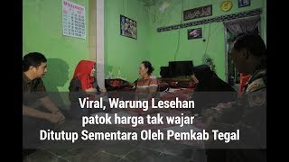 Viral, Patok Harga Tak Wajar Pemkab Tegal Tutup Sementara Warung Lesehan Bu Anny