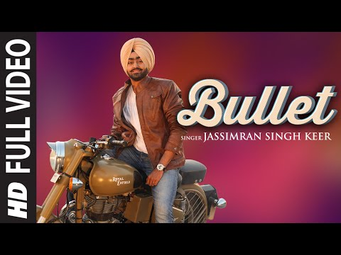 Bullet Punjabi Song | Jassimran Singh Keer | Latest Video