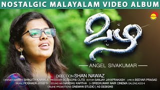 Mazha Nostalgic Malayalam Video Album Song HD | Angel Sivakumar | Shan Nawaz