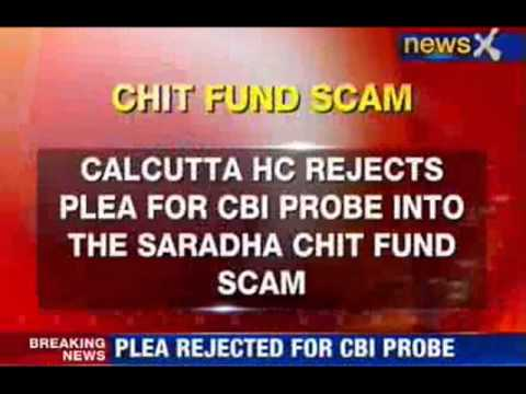 NewsX: Saradha chit-fund scam: HC rejects CBI probe plea