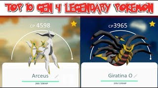 TOP 10 GEN 4 LEGENDARY POKEMON IN POKEMON GO