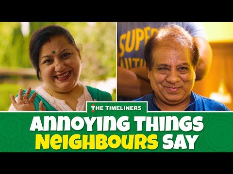 Annoying Things Neighbours Say | The Timeliners thumbnail