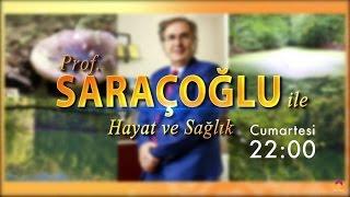 Prof. Saracoglu Ile Hayat Ve Sağlık - 16 Nisan 2016 - 29. Bölüm