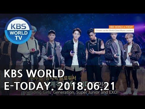 KBS WORLD e-TODAY [ENG/2018.06.21]
