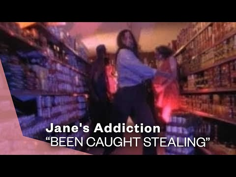 Janes Addiction - Been Caught Stealing