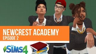 NEWCREST ACADEMY | EPISODE 2 |  A Sims 4 Series