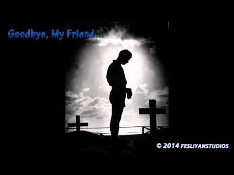 Very sad music - Goodbye My Friend - Crying music instrumental...