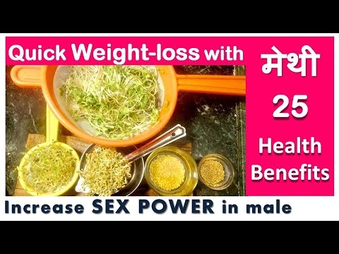 Quick Weight-loss METHI SPROUTS | Health Benefits of METHI - FENUGREEK | Improve Male Sex Power