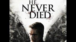 He Never Died Full movies medium Quality Arabic Sub