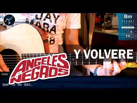 Cómo tocar Y Volveré de Los Ángeles Negros en guitarra HD Tutorial COMPLETO Christianvib