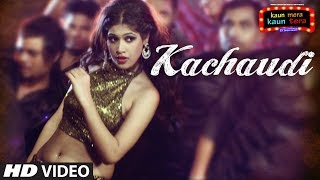 Kachaudi Full Video Song | Kaun Mera Kaun Tera | Shamsher Mehendi