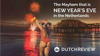 New Year's Eve in the Netherlands