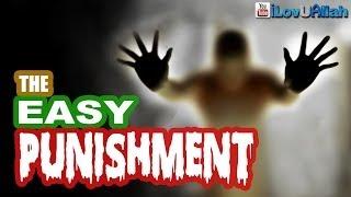 The Easy Punishment| Nouman Ali Khan