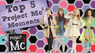 Top 5 Moments! | Project Mc²
