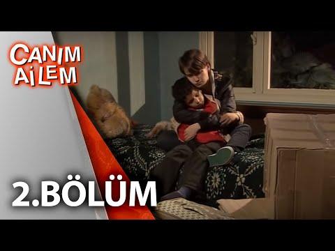 Canım Ailem - Canım Ailem 2.Bölüm Full İzle