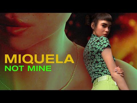 Miquela - Not Mine - (OFFICIAL LYRIC VIDEO)