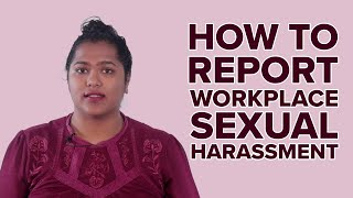 How To Report Workplace Sexual Harassment
